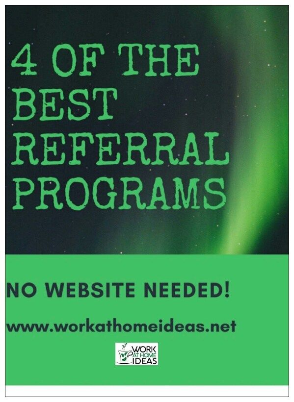 4 Of The Best Referral Programs - No Website Needed   **Extra Cash