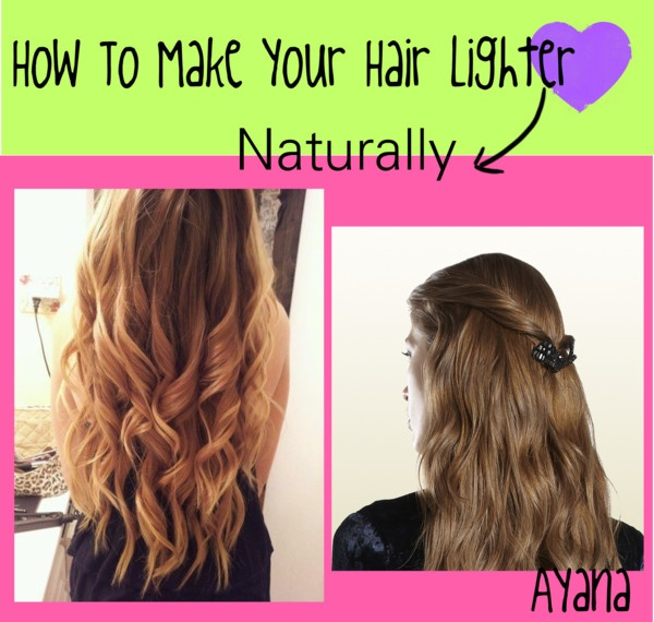 """How To Make Your Hair Lighter Naturally(:"" by justsomeadorabletippies ❤ liked on Polyvore"