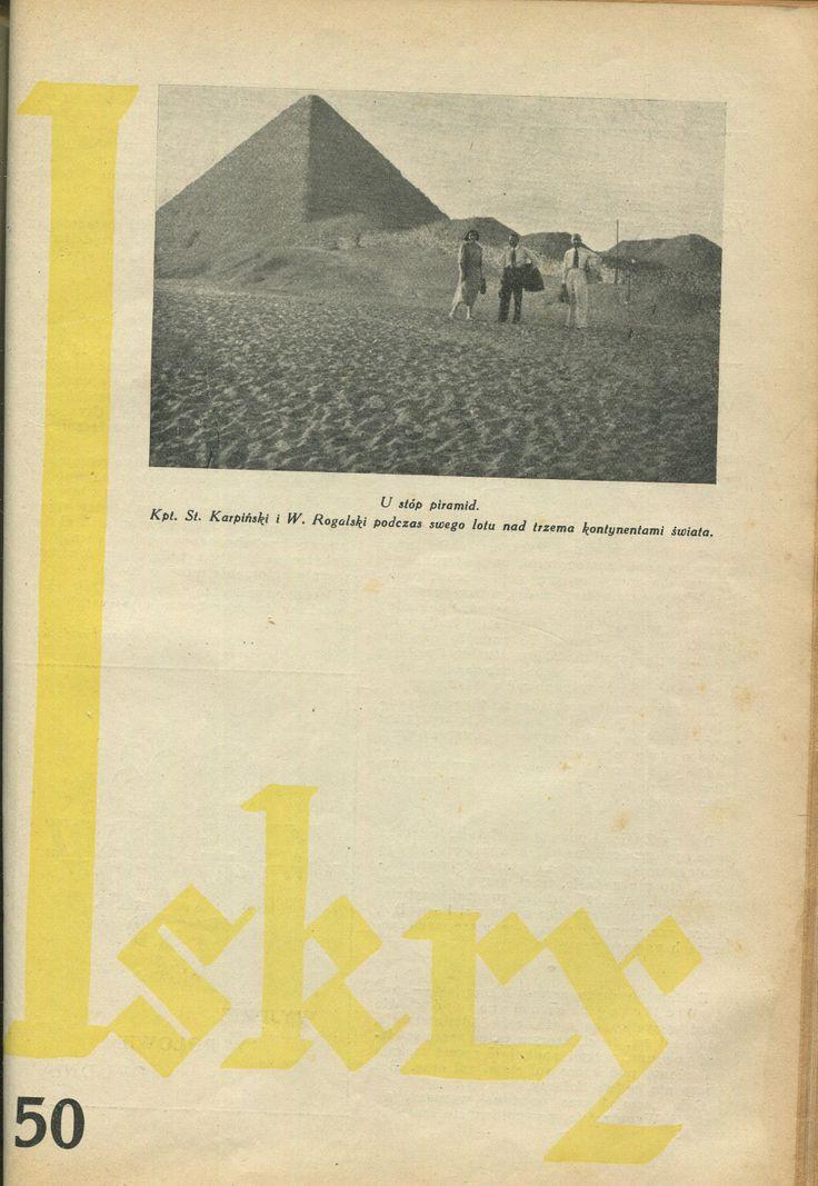"""Iskry No. 50, 03.12.1932, Y. X Photograph on the cover: """"U stóp piramid. Kpt. St. Karpiński i W. Rogulski podczas swego lotu nad trzema kontynentami świata"""""""