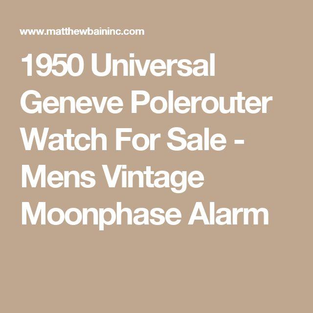 1950 Universal Geneve Polerouter Watch For Sale - Mens Vintage Moonphase Alarm