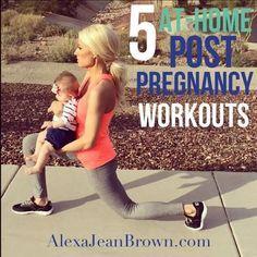 5 At-Home Post Pregnancy Workouts | Alexa Jean | No equipment workouts, post pregnancy, crossfit, crossfit workouts, full body workout