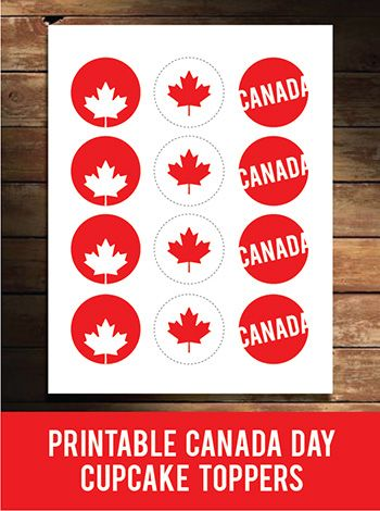 Add a Canada Day Free Printable Cup Cake Topper this holiday season.