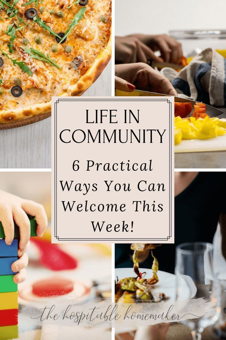 6 Practically Simple Hospitality Ideas - Life in Community | Hosting