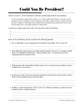 Could You Be President? Election worksheet for Grades 5-8 http://www.teachervision.fen.com/presidents/printable/46037.html