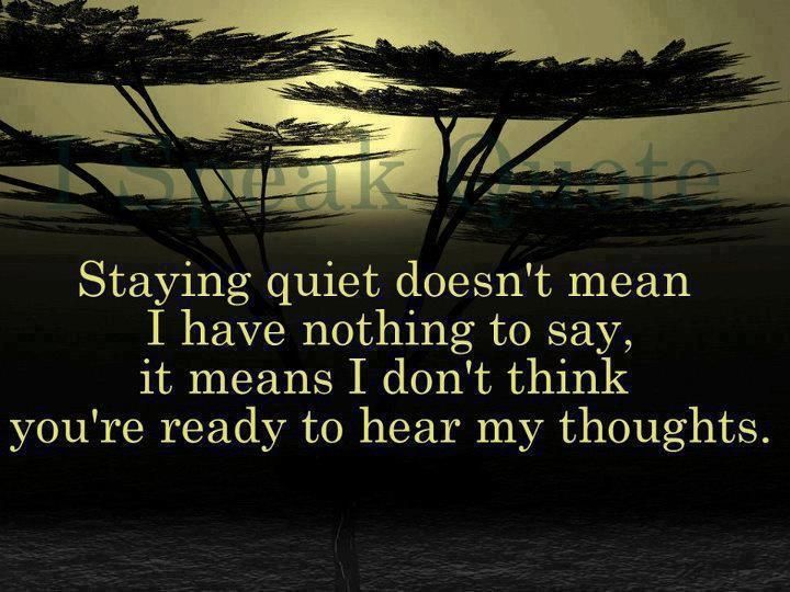 I think this ALL the time! | Quotes | Pinterest | Wisdom, Thoughts and Truths