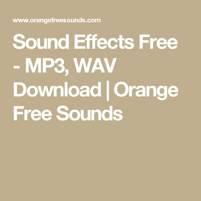 Sound Effects Free - MP3, WAV Download | Orange Free Sounds | DIY
