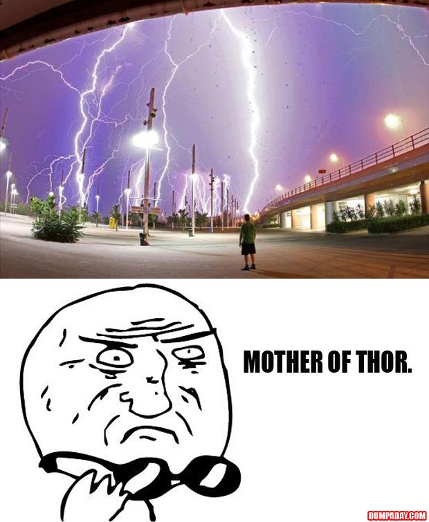 Mother of Thor indeed