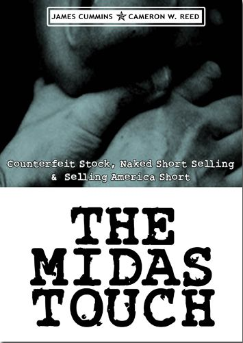 """THE MIDAS TOUCH by James Cummins & Cameron W. Reed """". . . a journey into the predatory nature of some of the practices and institutions in the financial industry today . .. ."""" Authors James Cummins and Cameron W. Reed take us on an exploratory journey into the predatory nature of some of the practices and institutions in the financial industry today.  8th House Publishing"""