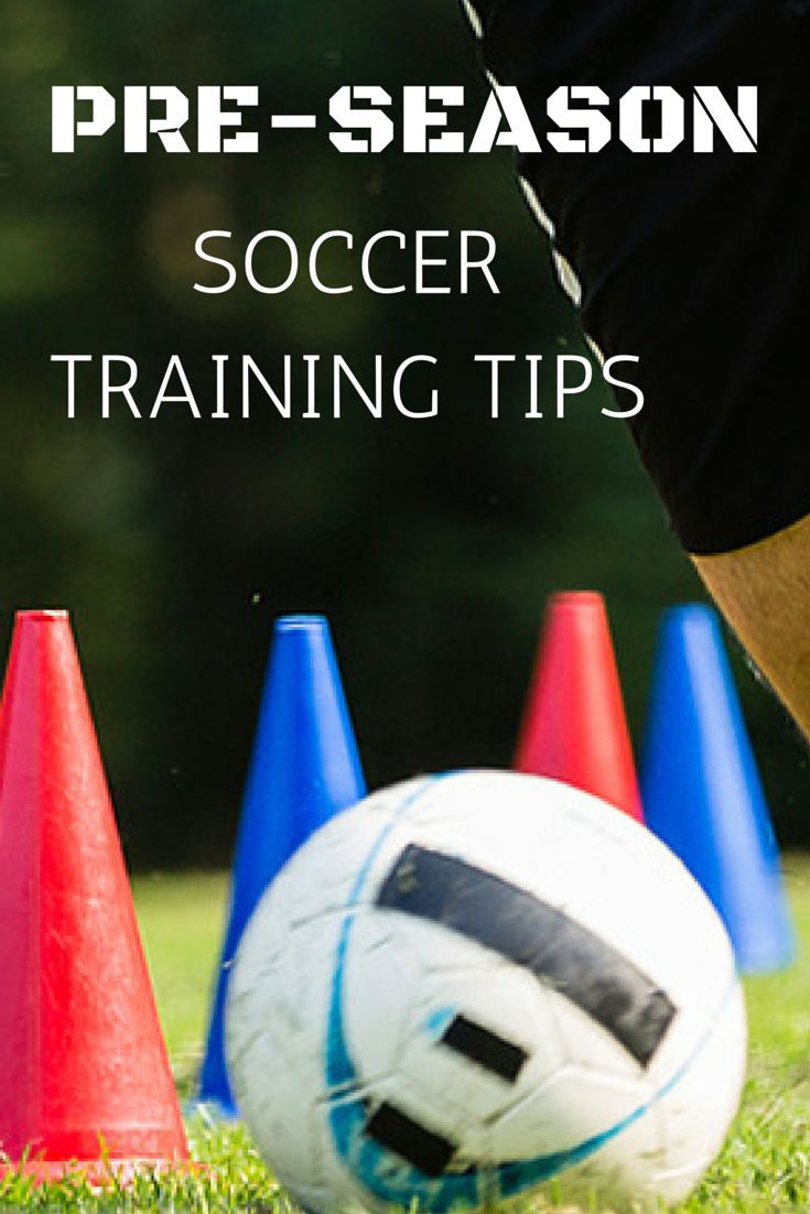 Get ahead of the game with these Pre-Season Soccer Training Tips: https: