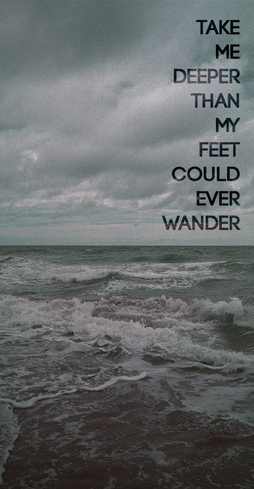 Oceans (Where Feet May Fail) -Hillsong United. I love the fact that they write their own music. So beautiful.