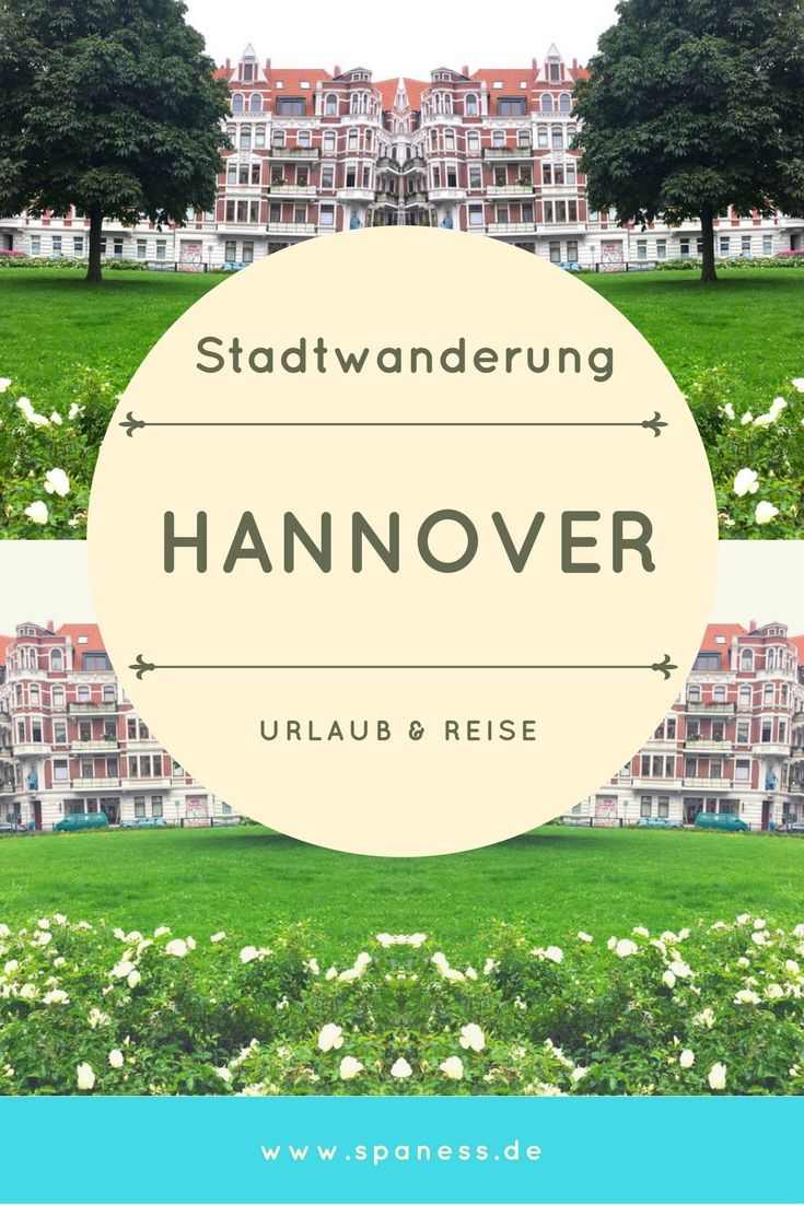 Kurztrip Hannover - Städtetrip Hannover - Trip Hannover - Stadtwanderung, Linden, Street Art, Genuss u.v.m.