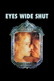 Watch Eyes Wide Shut | Download Eyes Wide Shut | Eyes Wide Shut Full Movie | Eyes Wide Shut Stream | http://tvmoviecollection.blogspot.co.id | Eyes Wide Shut_in HD-1080p | Eyes Wide Shut_in HD-1080p