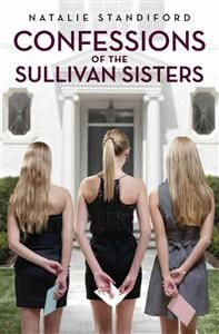http://www.adlibris.com/se/organisationer/product.aspx?isbn=0545107113 | Titel: Confessions of the Sullivan Sisters - Författare: Natalie Standiford - ISBN: 0545107113 - Pris: 98 kr
