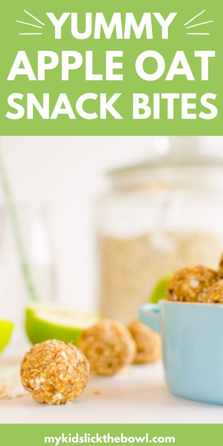 Healthy Apple Oat No Bake Bites Recipe Snacks Healthy Snacks Easy Baby Food Recipes