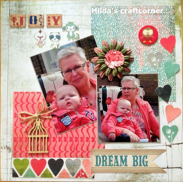 Dream big (2) http://www.hildascraftcorner.blogspot.nl/