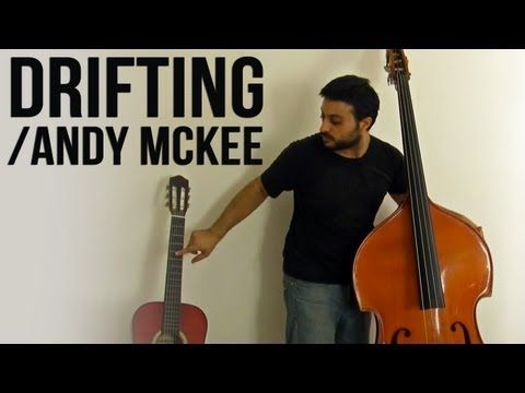 Andy McKee - Drifting - Upright Bass Cover by Adam Ben Ezra