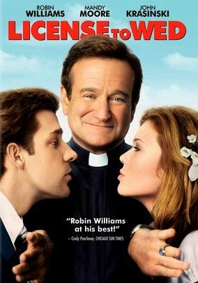 LICENSE TO WED (2007): A reverend puts an engaged couple through a grueling marriage preparation course to see if they are meant to be married in his church.