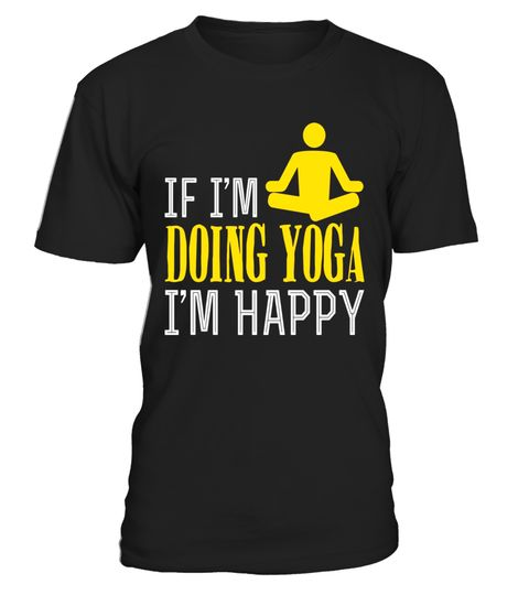 "# If I'm Doing Yoga I'm Happy Hobby T-Shirt .  Special Offer, not available in shops      Comes in a variety of styles and colours      Buy yours now before it is too late!      Secured payment via Visa / Mastercard / Amex / PayPal      How to place an order            Choose the model from the drop-down menu      Click on ""Buy it now""      Choose the size and the quantity      Add your delivery address and bank details      And that's it!      Tags: While some people might find happiness…"