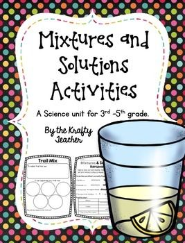 *Best Seller*Mixtures and Solutions was one of my favorite things to teach in 4th grade Science! This unit is FOCUSED on Mixtures and Solutions and assumes a background knowledge of Matter, I am working on a Matter Unit! ( Follow me to find out when it is posted!) This unit will work for grades 3-5 with a background knowledge in Matter.