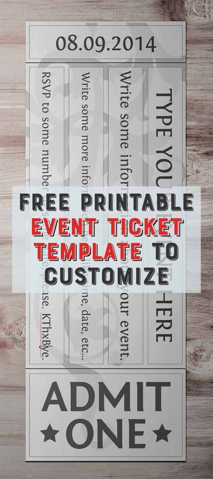 Free Printable Event Ticket Template To Customize Ticket Template Ticket Template Free Ticket Template Free Printables