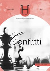 Journal of Communication, unisalento.it, ESE, #Conflitti http://siba-ese.unisalento.it/index.php/h-ermes/issue/view/1275