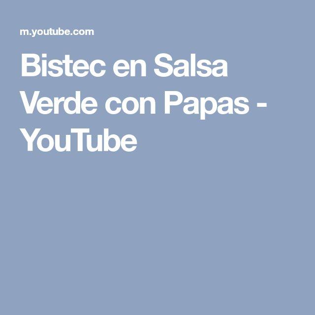 Bistec en Salsa Verde con Papas - YouTube