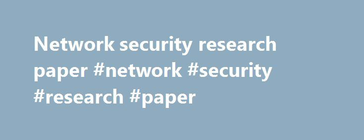 network security research papers pdf