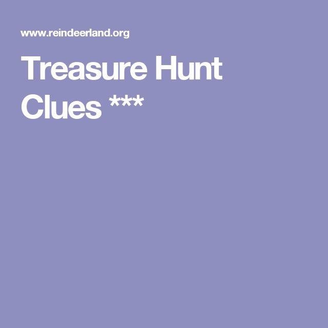 Treasure Hunt Clues ***