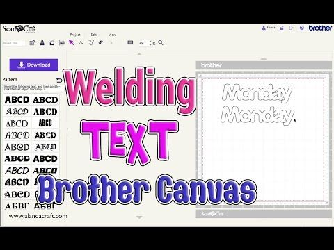 Brother scan n cut tutorial welding text in canvas youtube
