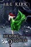 Demons in Disguise: A Paranormal Urban Fantasy Romance Thriller (The Divinicus Nex Chronicles Book 3)