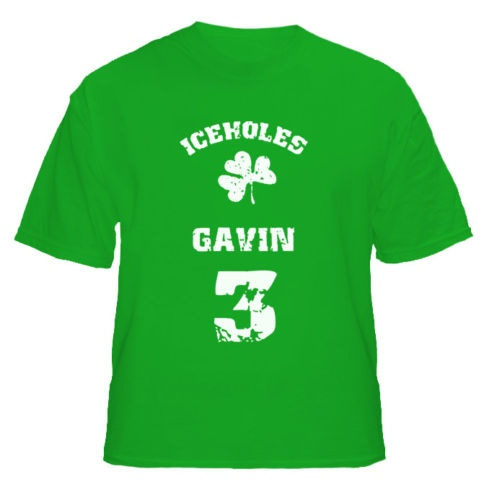 This is Tommy Gavin's street hockey shirt and my St. Patrick's Day shirt!