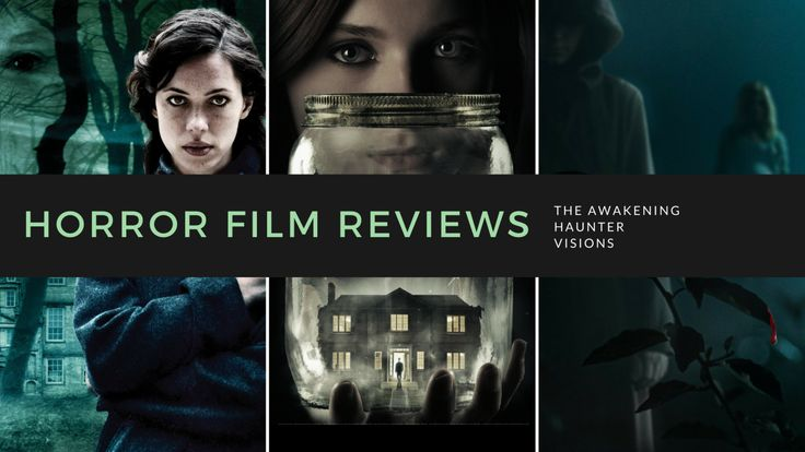 Horror Film Reviews | The Awakening – Haunter – Visions