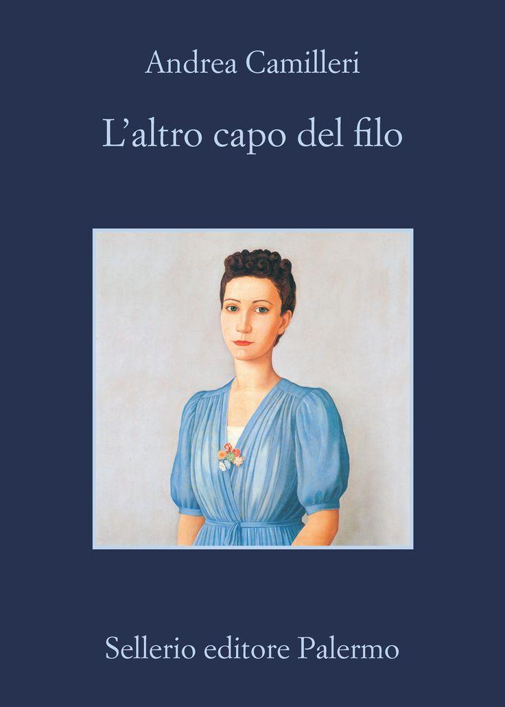 #LAltroCapoDelFilo, la nuova indagine del commissario Montalbano. Il centesimo libro di Andrea #Camilleri