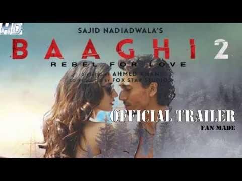 Baaghi 2 Official Trailer 2018 Tiger Shroff Disha Patani Baaghi 2