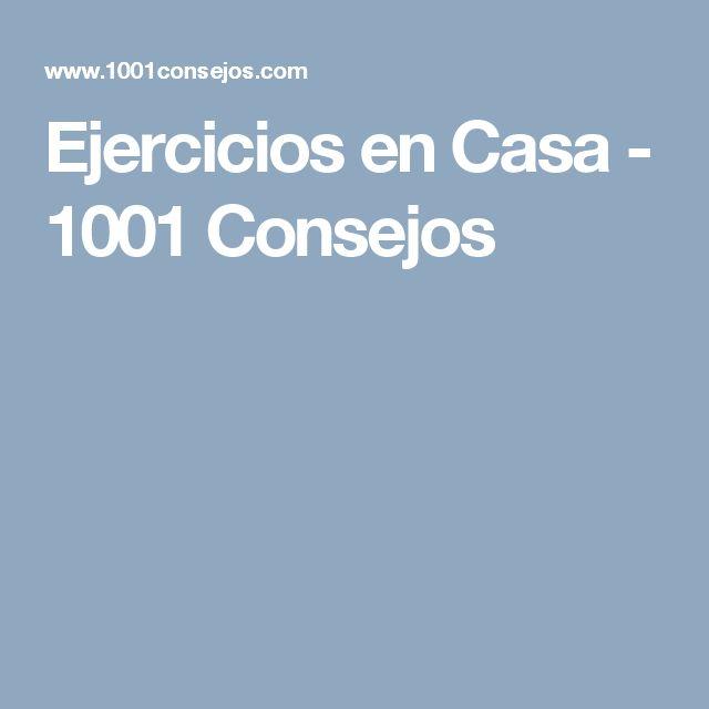 Ejercicios en Casa - 1001 Consejos