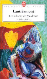 Les Chants de Maldoror http://fr.wikipedia.org/wiki/Les_Chants_de_Maldoror
