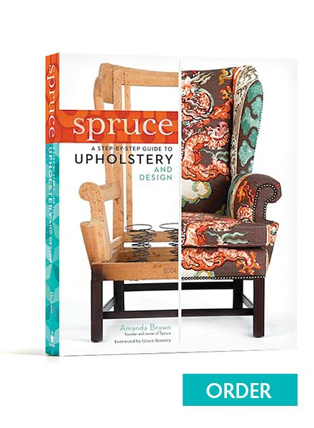 Spruce Upholstery (the book!) by Amanda Brown
