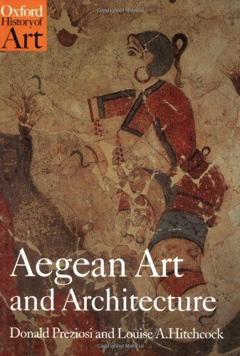 133 best art images on pinterest library catalog book covers and aegean art and architecture oxford history of art a book by donald preziosi louise a fandeluxe Images