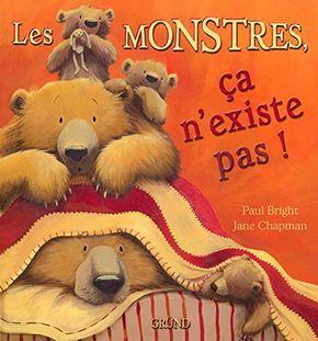 Les monstres, ça n'existe pas de Paul BRIGHT…