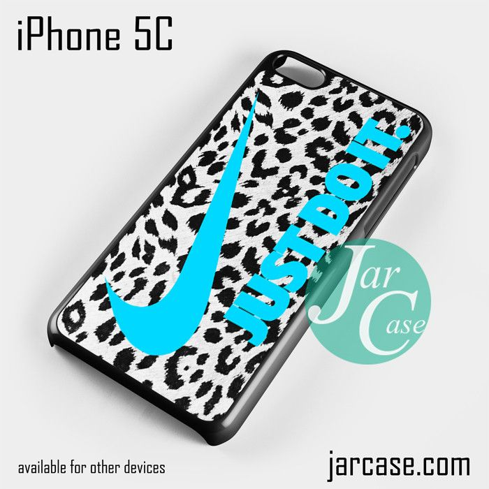 nike leopard just do it Phone case for iPhone 5C and other iPhone devices
