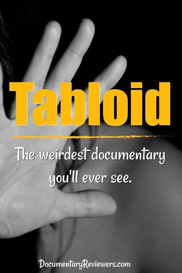Tabloid: A Documentary Too Weird To Be True? | Documentary