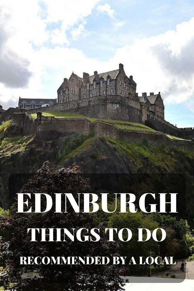 Things to do in Edinburgh recommended by a local, what to do, where to eat, where to sleep in Edinburgh Scotland