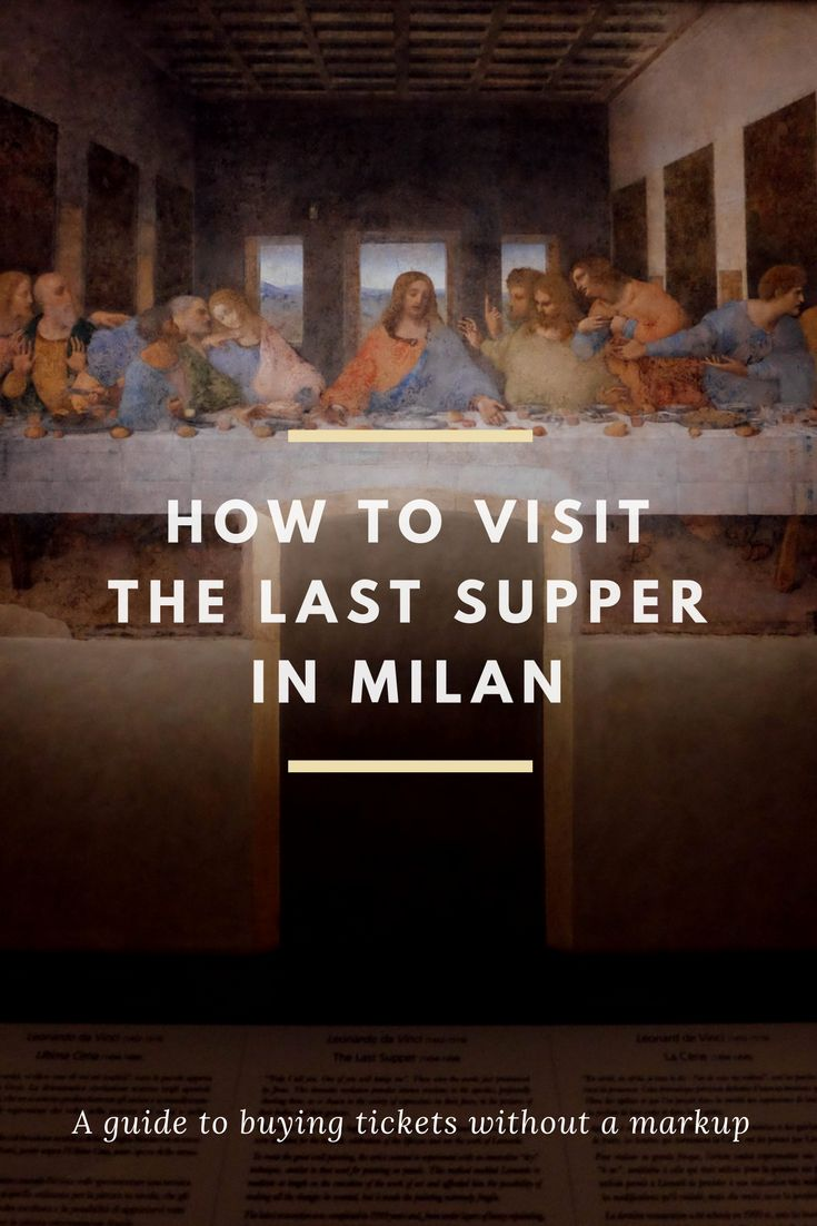 How to get tickets to see The Last Supper in Milan - An American in Rome