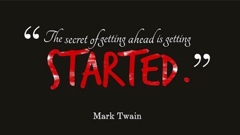 Tajomstvo úspechu je začať. Mark Twain