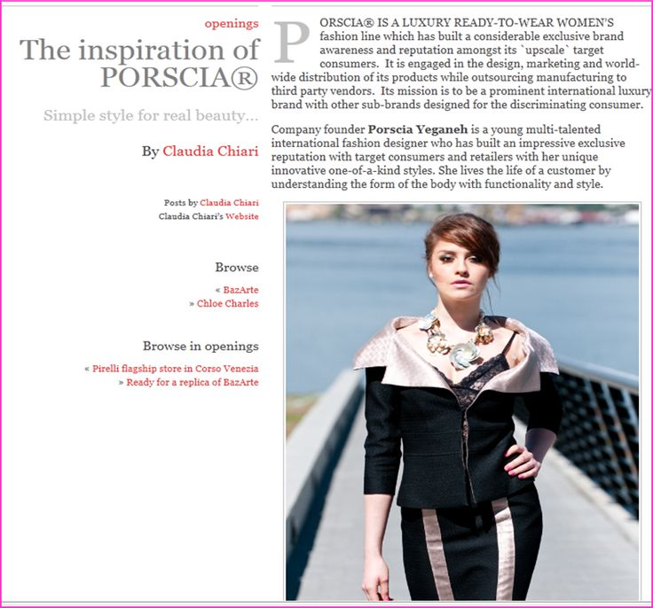 """ITALY-Milanice - A country that possesses some of the top designers in the world, she received critical acclaim- """"The inspiration of PORSCIA®."""""""