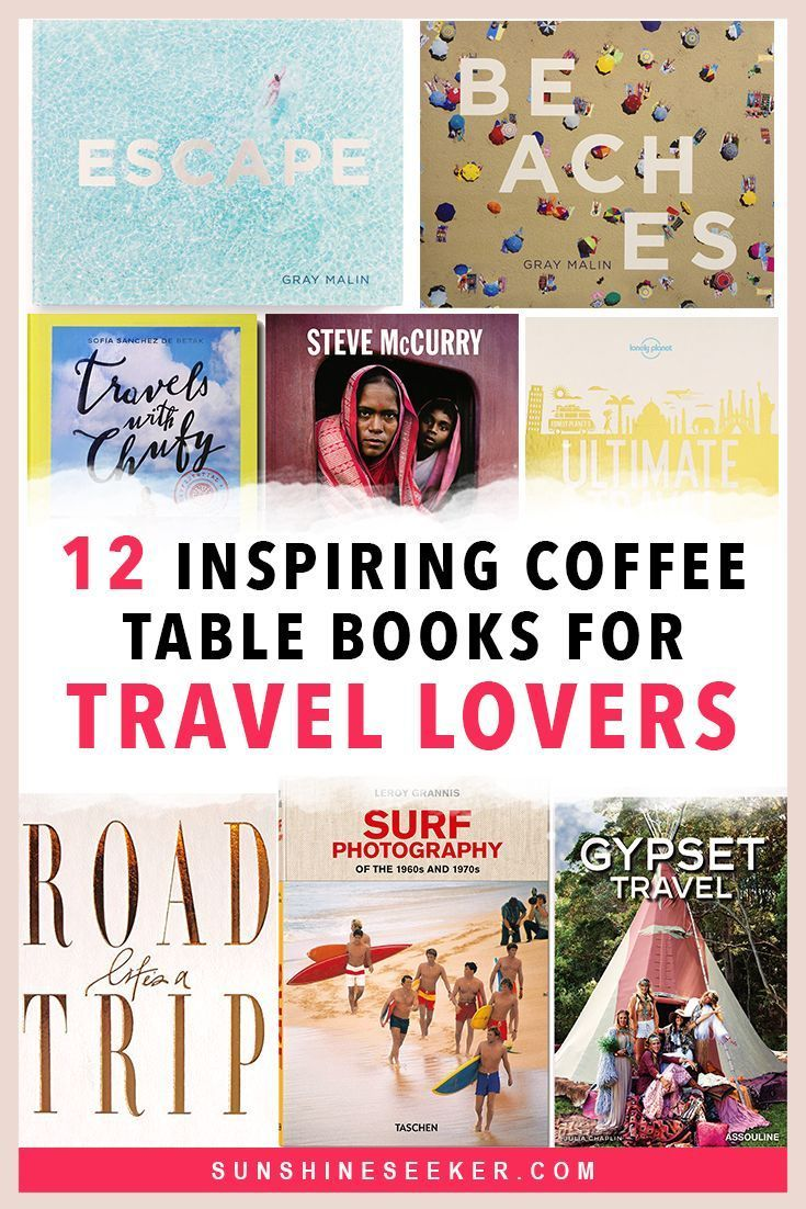 12 Travel Coffee Table Books Every Wanderluster Will Love Travel