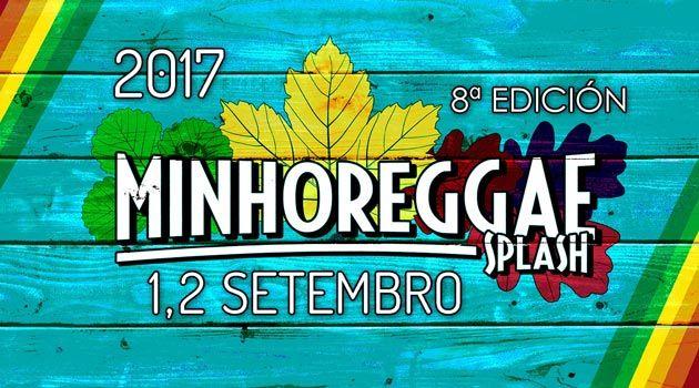 Minho Reggae Sunsplash 2017. Ocio en Galicia | Ocio en Vigo. Agenda actividades. Cine, conciertos, espectaculos
