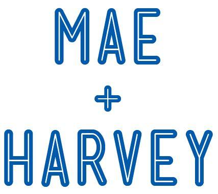 Mae + Harvey