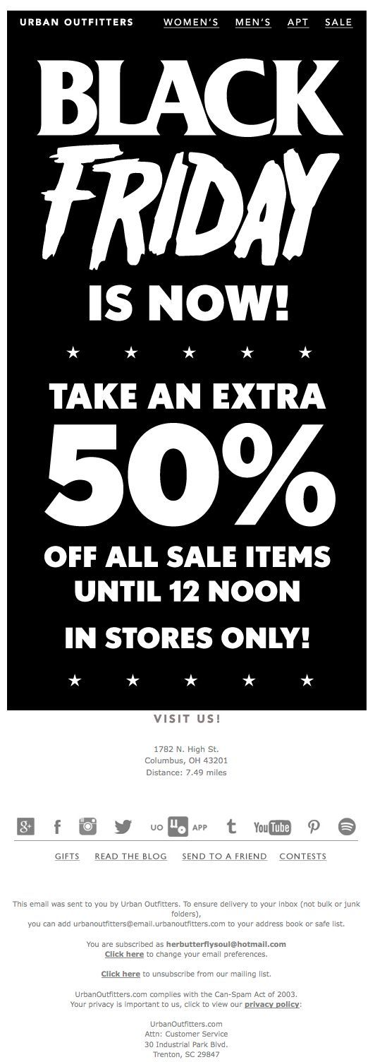 """Urban Outfitters Black Friday email design - Nov. 29, 2013 - """"Black Friday Is NOW: 50% Off All Sale Items In Stores!"""" (Same email sent the day before with the subject line of: """"So, ok. It's time to get ready for Black Friday!"""""""