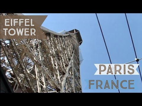 Eiffel Tower in Paris - and the trip to the top - YouTube